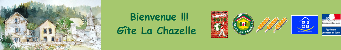 La Chazelle – Gites d'étape et de séjour